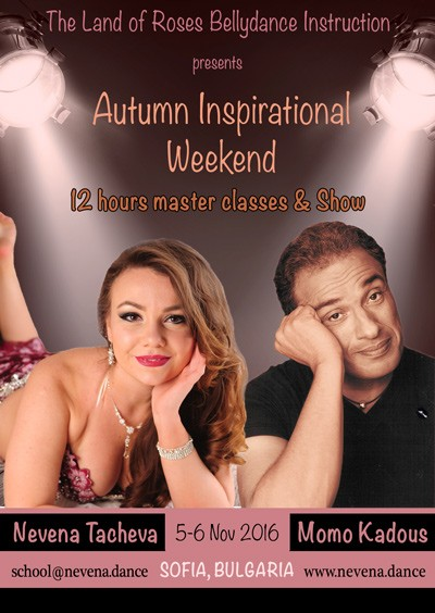 Autumn Inspirational Bellydance Weekend with Momo Kadous and Nevena Tacheva in Sofia